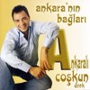 Ankaralı Coşkun - Ankara'nın Bağları (Metin Oktaş Remix)