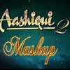 Ashique 2 Mashup