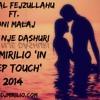 Ermal Fejzullahu ft. Soni Malaj - Per nje dashuri (Dj Mirilio Remix) [Radio Edit]