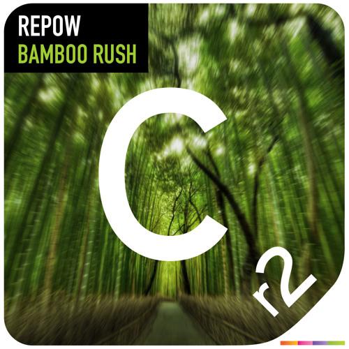 REPOW - BAMBOO RUSH [preview]