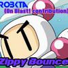 Zippy Bounce (Zip! - Bomberman Hero Remix)[On Blast! contribution Teaser]