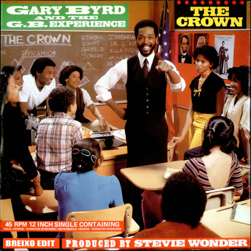 Gary Byrd & The G.B. Experience - The crown (Breixo Edit)