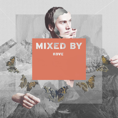 MIXED BY Kove