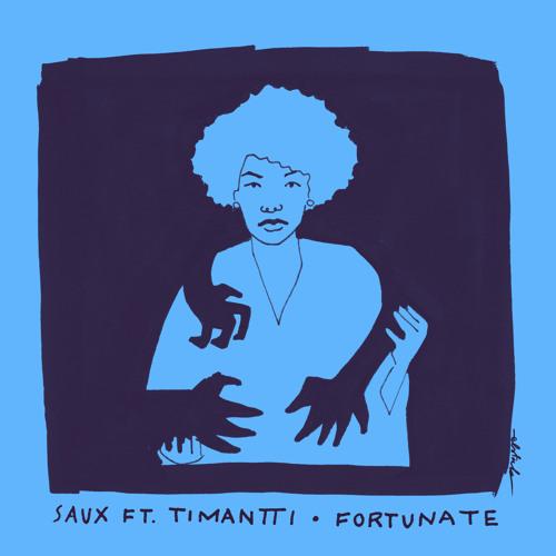 Fortunate (feat. Timantti)