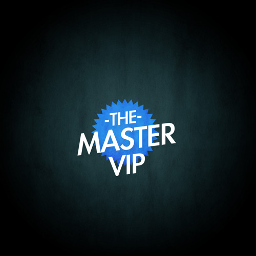 The Master VIP
