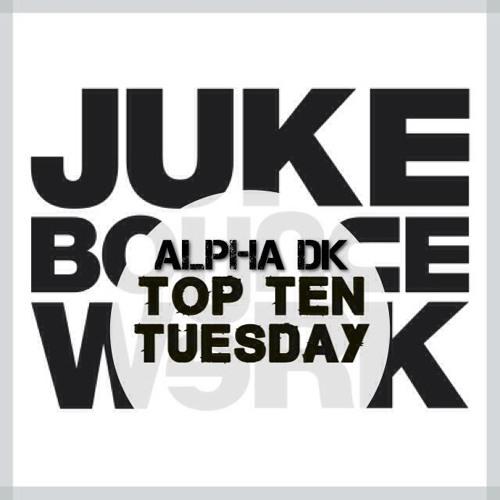 JBW Top Ten Tuesday Mix Week #26 feat. Alpha DK [Sector 7   LA]