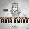 Woman Of Virtue - Fikir Amlak & UniRidd Project [E.P. Praise HIM]