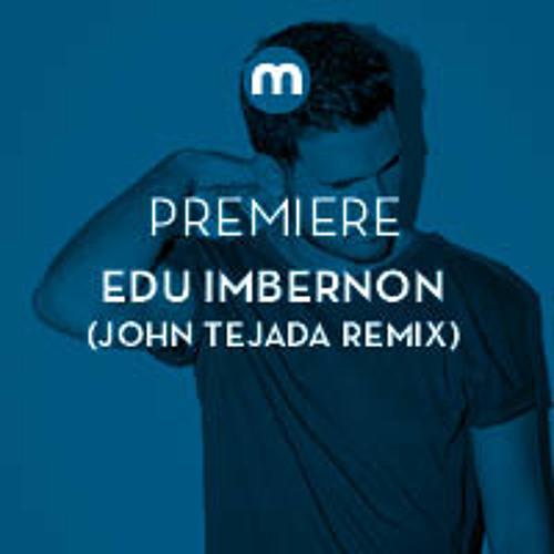 Premiere: Edu Imbernon 'Dalt' (John Tejada remix)