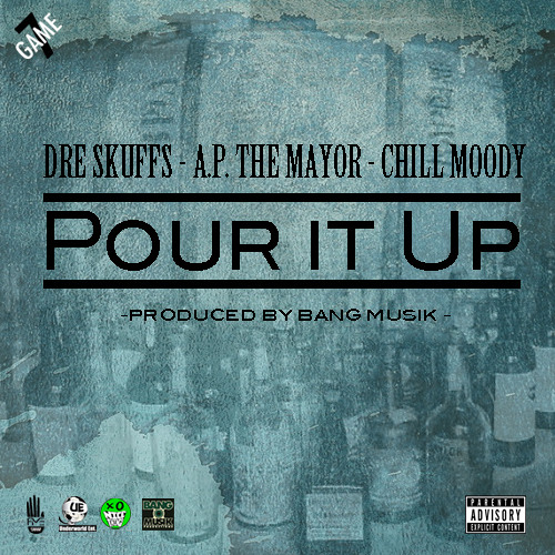 Pour It Up feat. Chill Moody (prod. by Bang Musik)