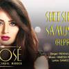 Sheeshe Ka Samundar (Reprise)  The Xpose