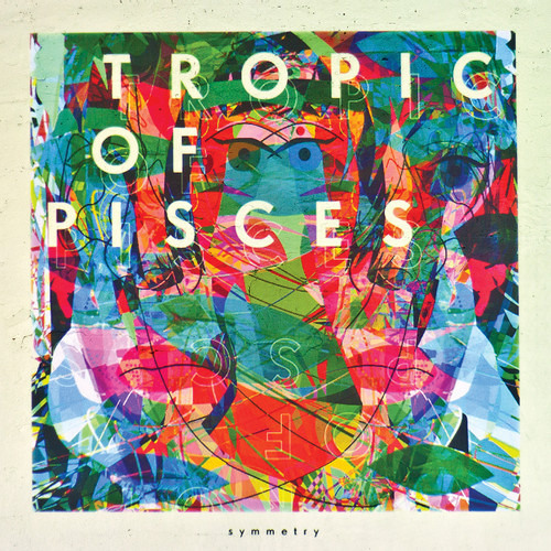 Tropic Of Pisces - Symmetry (Lenno Remix)