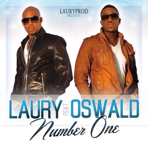 LAURY FT. OSWALD  - NUMBER ONE. NEW 2014
