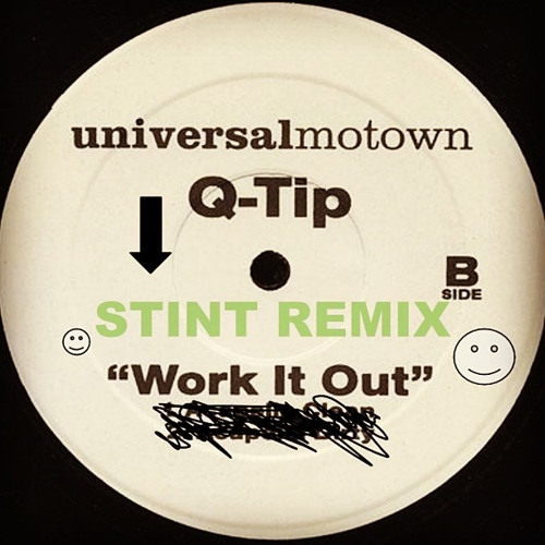 Q-Tip - Work It Out [Stint Remix]