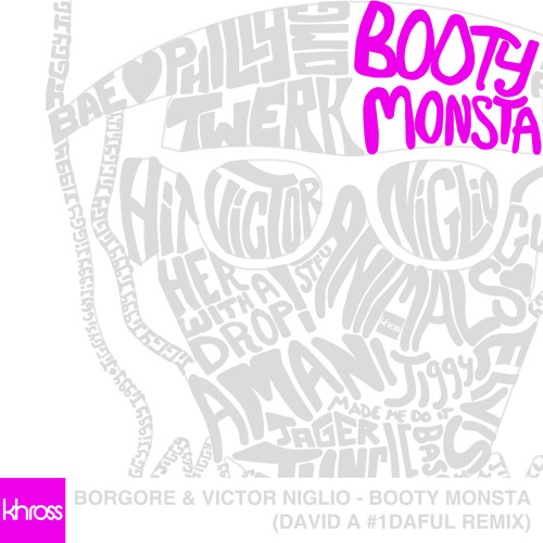 Borgore & Victor Niglio - Booty Monsta (David A #1DAFUL Remix)