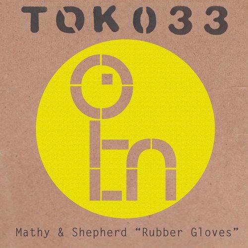 Mathy & Shepherd - Rubber Gloves (Demir & Seymen Remix)
