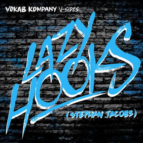 Vokab Kompany - Lazy Hooks (Produced By Stephan Jacobs)