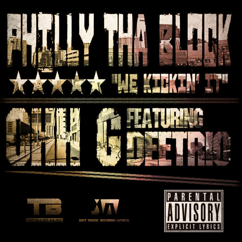 Philly Tha Block (We Kickin' It)ft Deetrio