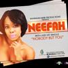 Neefah - Nobody But You (2014 single)
