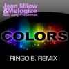 Jean Milow & Melogize feat. Cory Friesenhan - Colors (Ringo B. - Progressive Trance Remix)