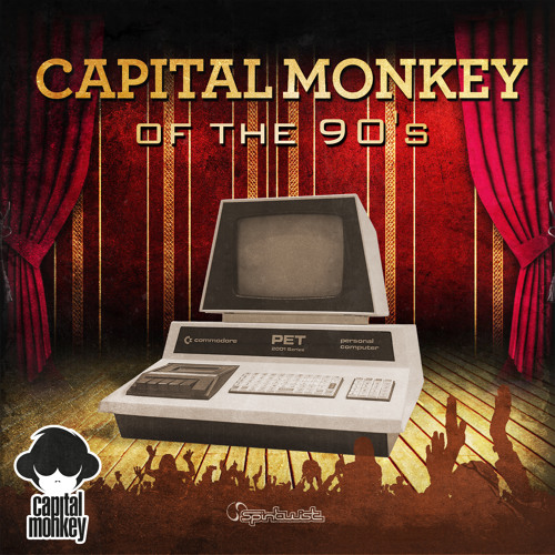 Capital Monkey - Of The 90's - Preview - Out Now @ Beatport !