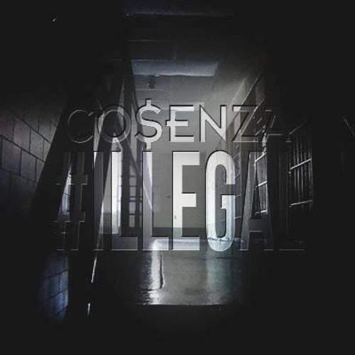 Cosenza - #ILLEGAL (Original Mix)