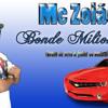 Mc Zoião - Bonde Milionário (Bruno da serra & Junior do Andarai) Lançamento 2014