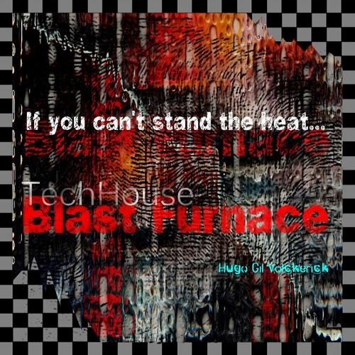 BLAST FURNACE Tech House Monster Mix