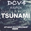 DVBBS and Borgeous Tsunami ^Versao Afro House(DCV4 MIX )