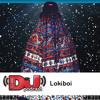 DJ Weekly Podcast: Lokiboi