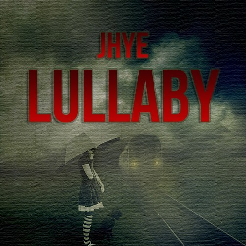 Jhye - Lullaby [FREE DOWNLOAD]
