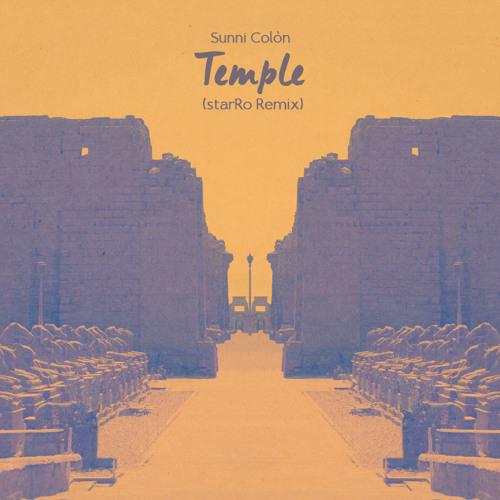 Temple - Sunni Colón (starRo Remix) - Free DL