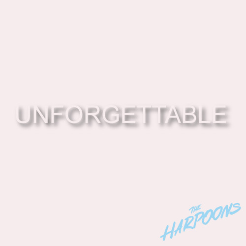 The Harpoons - Unforgettable