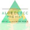 Aloe Blacc - The Man (Count Clockwork Remix)