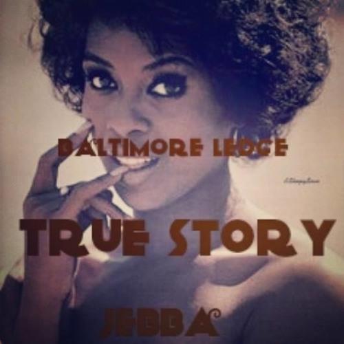 True Story ft. Jocelyn & Jebba