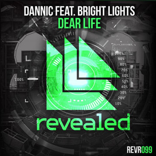 Dannic feat. Bright Lights - Dear Life