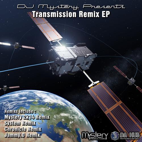 Mystery - Transmission 2K14 (Jammy.D Remix)