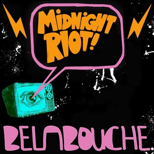 The Way We Live (Belabouche Edit) [Midnight Riot]
