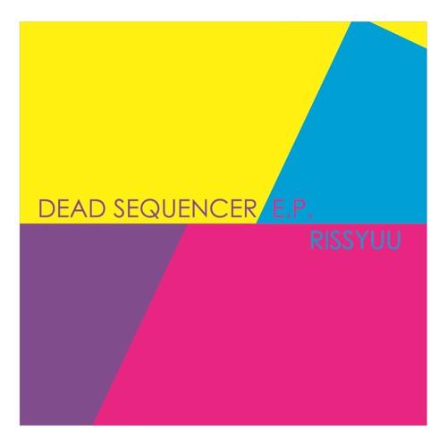 Dead Sequencer e.p. crossfade