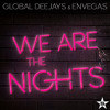 We Are The Nights (Radio Edit) ft. EnVegas