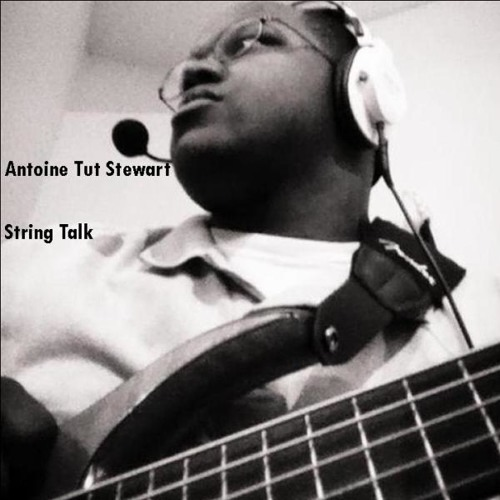 String Talk, Real Talk Ft Mario Stewart