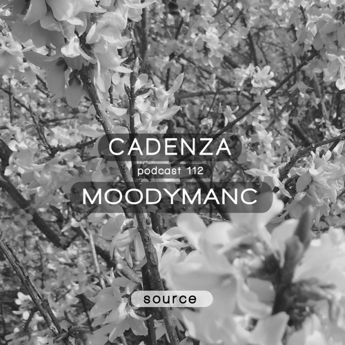 Cadenza Podcast | 112 - Moodymanc (Source)