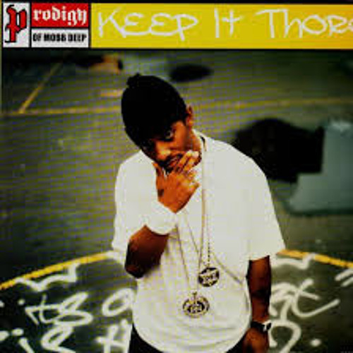 Prodigy of Mobb Deep- Keep It Thoro Remix (prod. Audiobreak) [1st extract]