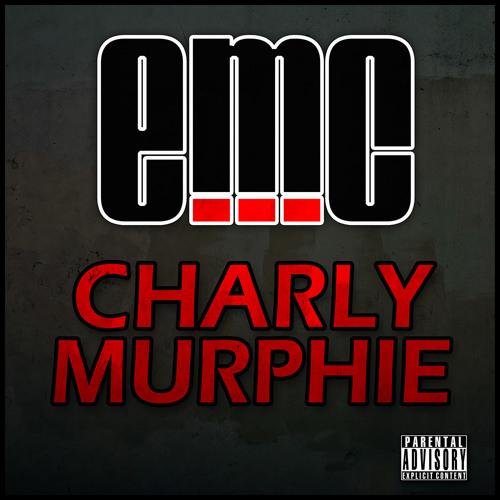 Charly Murphie_eMC