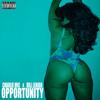 Opportunity ft. Rill Lehigh [Prod. by Pitt Tha Kid]