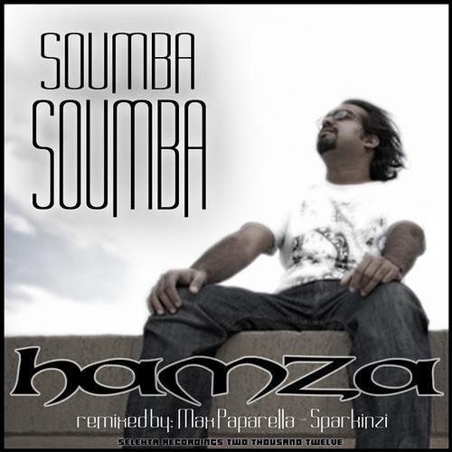 Hamza - Soumba Soumba (Original Mix) - [Selekta]