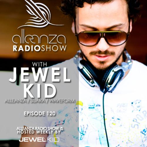 Alleanza Radio Show Ep. 120 - Jewel Kid