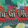 Yu-Gi-Oh Abridged  Episode 60 FanDub