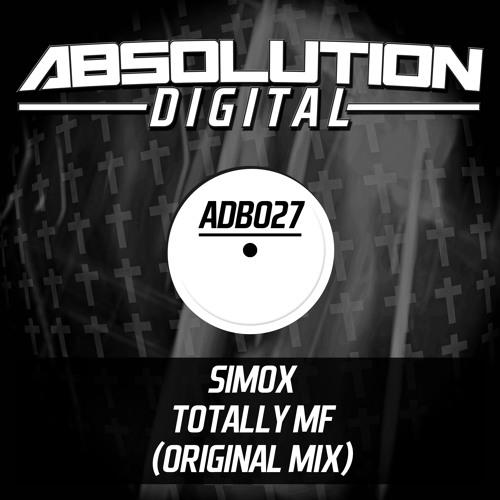 **OUT NOW** Simox - Totally Mf (Original Mix)
