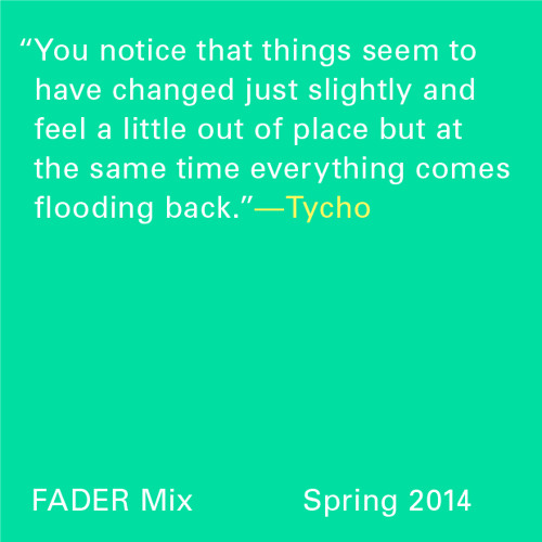 FADER Mix: Tycho