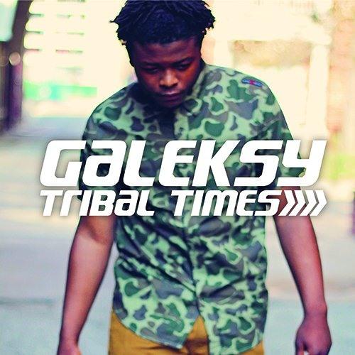 "Galeksy ""Tribal Times"""